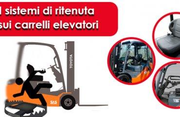 I sistemi di trattenuta dell'operatore sui carrelli elevatori